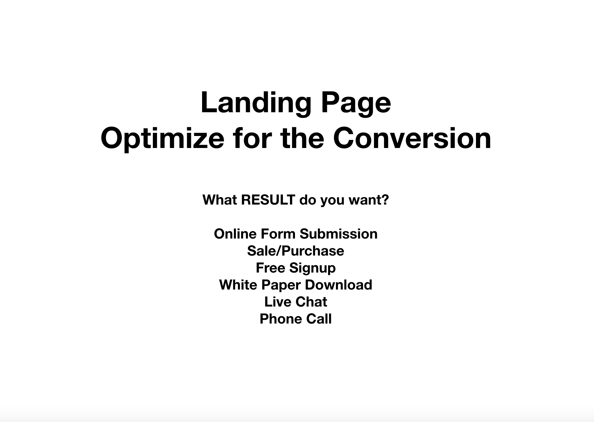 Boosting the conversion rate with landing pages.